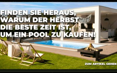 Ein Pool im Herbst einbauen – warum lohnt es sich?
